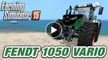 Farming Simulator 2015 Mod Spotlight | Fendt 1050 Vario