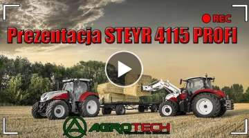 STEYR 4115 PROFI presentation | AGROTECH Area | Episode 7