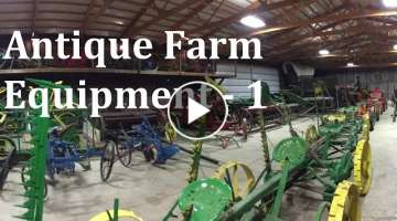 Antique Farm Equipment Renner Farm Part 1