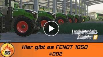 LS19 - Raid against the Maschine #002 | Hier gibt es FENDT 1050 | FS19 | Let's Play [HD]